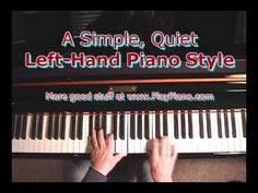 A Simple & Quiet Left Hand Piano Style