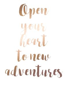 Open your heart to new adventures inspirational quote printable wall art for girlbosses by BlossomBloomDesign