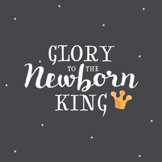 Christelijke Kerstkaarten Glory to the Newborn King christmastimeishere Christmas Nativity, Christmas Music, Winter Christmas, Christmas Crafts, Christmas Decorations, Christmas Scripture, Christmas Quotes, Christmas Images, Faith Quotes