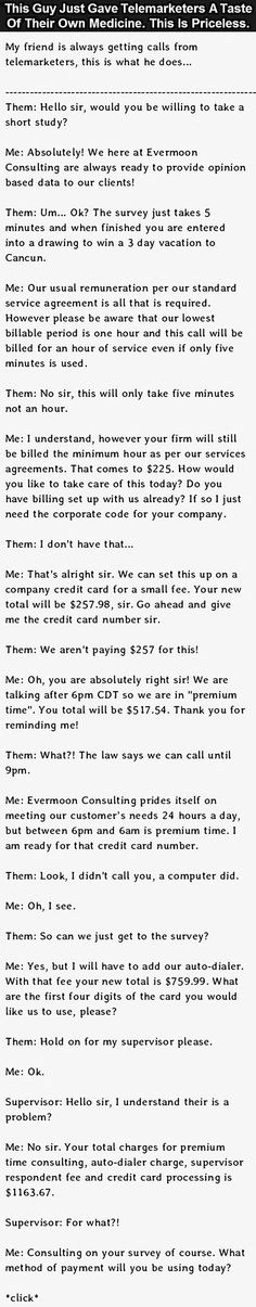 How to properly deal with telemarketers. This guy nails it.