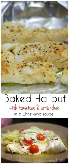 Baked Halibut with Artichokes & Tomatoes in a White Wine Sauce