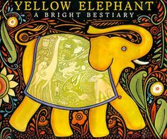 Yellow Elephant:  A Bright Bestiary, illustrated by Julie Paschkis