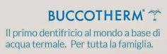 Dreams with La Fra: BUCCOTHERM IL PRIMO TRATTAMENTO ALL'ACQUA TERMALE ...