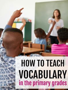 on't let teaching vocabulary stress you out! These are some simple, meaningful ways to introduce new vocabulary words to kids in first grade and second grade. New Vocabulary Words, Vocabulary Instruction, Teaching Vocabulary, Rhyming Words, Vocabulary Activities, Teaching Writing, Teaching Tips, First Grade, Second Grade