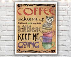 """""""Kitties and Coffee"""" PAPER PRINT - cat lover gifts. TITLE - KITTIES AND COFFEE (signed archival giclee print on acid-free cotton paper. white border for framing purposes as pictured.) Coffee wakes me up but kitties keep me going :) What could be cuter than a kitty sitting in a stack of coffee cups? I know these things are two of my vices. A fun typographic print for a cat lover and coffee lover!."""