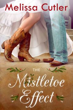 Tome Tender: The Mistletoe Effect by Melissa Cutler