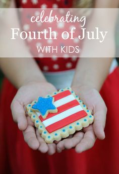 Ideas for Celebrating Fourth of July with Kids - #4thofjuly #kidcrafts