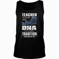 #TEACHER ITS IN MY DNA T SHIRT, Order HERE ==> https://www.sunfrog.com/Jobs/125283654-724486803.html?41088, Please tag & share with your friends who would love it , #birthdaygifts #renegadelife #superbowl