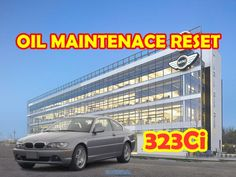 Bmw 323Ci oil maintenance reset (OIL RESET)