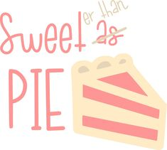 Free Silhouette Cut Files: Sweeter Than Pie