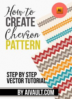 Vector Tutorial Video cast on how to to create chevron patterns in illustrator . A graphic design resource
