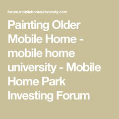 Painting Older Mobile Home