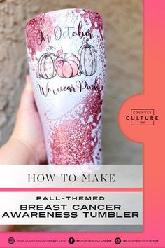 Learn how to make a fall themed breast cancer awareness tumbler! We give you the supply list and step by step instructions so you can make your own! White Spray Paint, Diy Tumblers, Supply List, Autumn Theme, Fall Pumpkins, Pink Glitter, Breast Cancer Awareness, Step By Step Instructions, Make Your Own