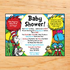 Dr. Suess Baby Shower Invite...I love the instead of a card to be put aside bring a book with the baby in mind!!!