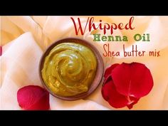 Whipped Shea butter and Henna infused coconut oil mix for hair growth - YouTube