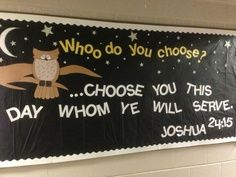 BB - WHOO do you choose? ... chose you this day Who you will serve.  Joshua 24:15