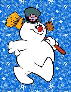Frosty The Snowman <3 I looked forward for this classic on tv every Christmas, as a child : )