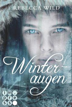 Winteraugen - Rebecca Wild - ePub | CARLSEN Verlag