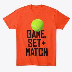 Game set and match Tennis Shirts, Cool Shirts, Game, Fun, Design, Venison, Gaming, Design Comics