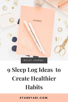 9 Creative Sleep Log Ideas For Your Bullet Journal to Create Better Sleep Habits