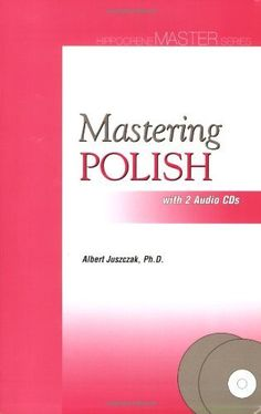 Mastering Polish [With 2 CDs] by Albert Juszczak
