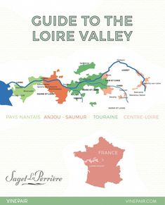 Guide to the Loire Valley wine regions - Map Of The Loire Valley Loire Valley Map, Loire Valley Wine, Wine Names, Wine Country Gift Baskets, Road Trip Map, Saumur, Wine Guide, France Map, Wine Delivery