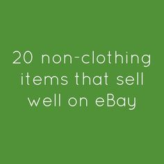 What to sell on eBay - 20 Non-Clothing Items To Sell on eBay - List of the Best Items To Sell on eBay - BOLO List