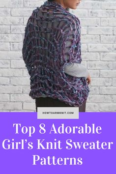Come look at these Top 8 Adorable Girl's Knit Sweater Patterns! Sweaters are so Cute and this is so fun and easy to do! This artcle has many Girl Sweater Patterns that you will love. Have fun making your Sweaters today!!! #Top8AdorableGirl'sKnitSweaterPatterns #CuteSweaters #GirlSweaters #SweaterPatterns #KnitSweaters #Knit #Patterns Cute Sweaters, Girls Sweaters, Sweater Knitting Patterns, Knit Patterns, Knit Crochet, Crochet Hats, Easy, Fun, Handmade