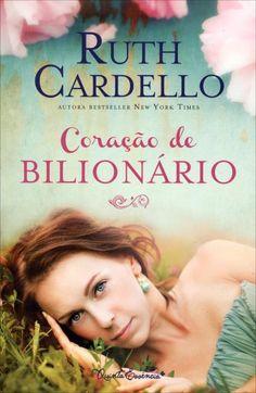 O livro Coração de Bilionário conta uma história aclamada pela imprensa que transformou a autora, Ruth Cardello, em best-seller do New York Times. Leia mais em: http://escutaessa.blogspot.com.br/2013/05/lancamentos-literarios-quinta-essencia.html