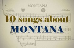11 songs about Montana : Entertainment