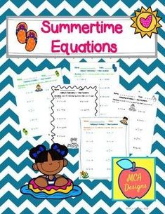This set of worksheets contains a variety of one-step equations for your students. My Summertime Equations set can be utilized as a supplement to your lessons, homework, or even as part of a larger packet to send home over summer vacation! Worksheets focus on adding/subtracting and multiplying/dividing one-step equations.