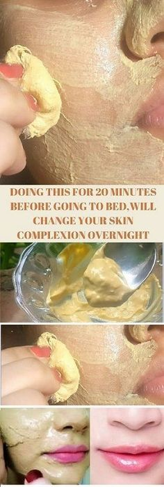 DO THIS FOR 20 MINUTES BEFORE GOING TO BED,WILL CHANGE YOUR SKIN COMPLEXION OVERNIGHT AND MAKES YOUR SKIN FAIR AND BEAUTIFUL