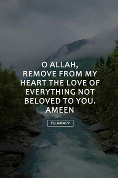 """""""O Allah, remove from my heart the love of everything not beloved to You. Islam Religion, Islam Muslim, Allah Islam, Islam Quran, Islam Beliefs, Spiritual Beliefs, Islam Hadith, Spiritual Guidance, Muslim Women"""