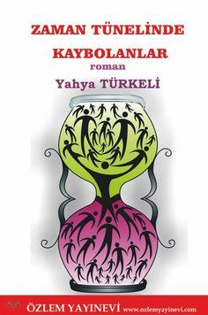 Zaman tünelinde kaybolanlar /roman www.budukkan.com