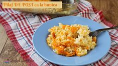 Asa cum il facea bunica! Pilaf de post simplu, gatit la cuptor. Gluten Free Recipes, Risotto, Cauliflower, Macaroni And Cheese, The Creator, Vegetables, Ethnic Recipes, Youtube, Honey