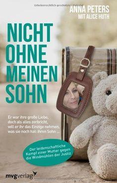 Nicht ohne meinen Sohn: Er war ihre große Liebe, doch als alles zerbricht, will er ihr das Einzige nehmen, was sie noch hat: ihren Sohn ..., http://www.amazon.de/dp/3868825134/ref=cm_sw_r_pi_awdl_QNrBtb18FBW36