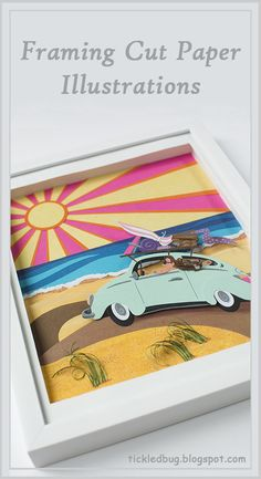 Tickled by the Creative Bug - Tutorial: Framing Cut Paper Illustrations