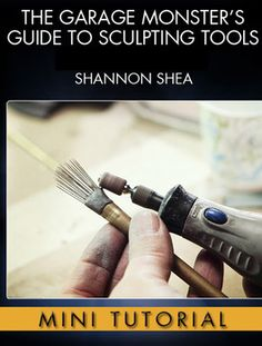 Learn how to make sculpting tools with Creature FX wizard Shannon Shea (Predator, Jurassic Park, From Dusk Till Dawn).
