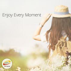 Enjoy Every Moment..