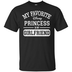 Now available on store. Check it out: http://www.0stees.com/products/my-favorite-disney-princess-is-my-girlfriend-shirt-hoodie-tank?utm_campaign=social_autopilot&utm_source=pin&utm_medium=pin