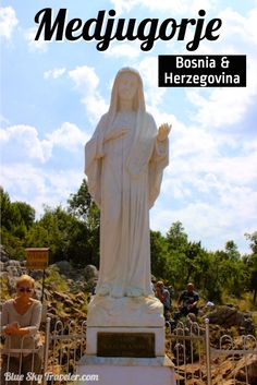 Medjugorje, visited by over 1 million people a year & 30 million people since 1981.  This small town in Bosnia & Herzegovina is where 6 children in 1981 claimed to see apparitions of the Virgin Mary, a claim that has divided the Catholic church.