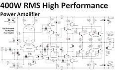 high performance power amplifier 400 watt in 2018 audio schematic400w high performance power amplifier circuit diagram is very powerful power amplifier dont forget to try
