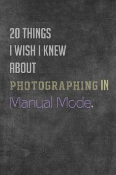 Photographing in Manual Mode