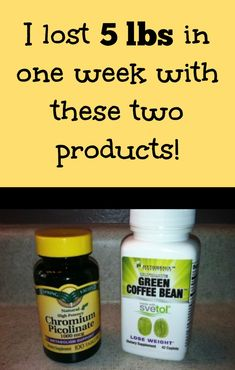 Kim lost 5 lbs in 1 week I lost 5 lbs in one week with these two products: chromium picolinate and green coffee bean with svetol tablets.I lost 5 lbs in one week with these two products: chromium picolinate and green coffee bean with svetol tablets. Best Weight Loss Pills, Weight Loss Meals, Weight Loss Drinks, Weight Loss Diet Plan, Weight Gain, Best Diet Pills, Best Fat Burner Pills, Fat Burning Pills, Diet Pills That Work