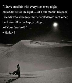 Rumi Hafiz Quotes, Rumi Love Quotes, Zen Quotes, Rumi Poetry, Sufi, Solitude, That Way, Poems, Journey