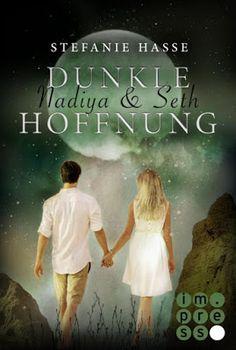 Bücher aus dem Feenbrunnen: Nadiya & Seth 2: Dunkle Hoffnung