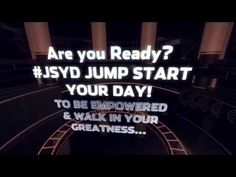 #JSYD Jump Start Your Day Are You Ready...To WALK in your GREATNESS? ~Self-Empowerment Coach| Transformational Speaker|Bestselling Author Lá Tanyha Boyd http://youtu.be/yefYfGKD3xA #WalkingInYourGreatness #ItsAnInsideJob