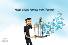 Twitter was one of the first companies that allowed employees to work from home on account of Covid-19. Now it won't be one of the first to return to its offices. The post Cartoon of the Week: Twitter allows remote work 'forever' appeared first on eXo Platform Blog.