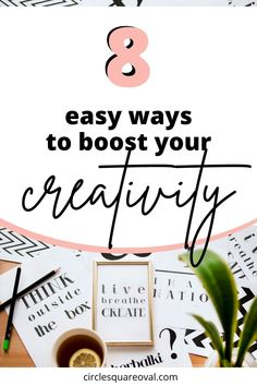 Some people may be more naturally creative than others, but we ALL have creative abilities! Sometimes we need to work at them a bit, and these eight steps will get you started on your way. Whether your goal is a craft, art, or problem solving, you will boost your creativity as never before.