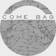 Come Bag